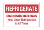 Refrigerate Diagnostic Materials Hazardous Labels