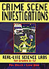 Forensic Books, Crime Scene Investigations: Real-Life Science Labs for Grades 6-12
